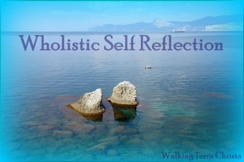 Wholistic Self Reflection