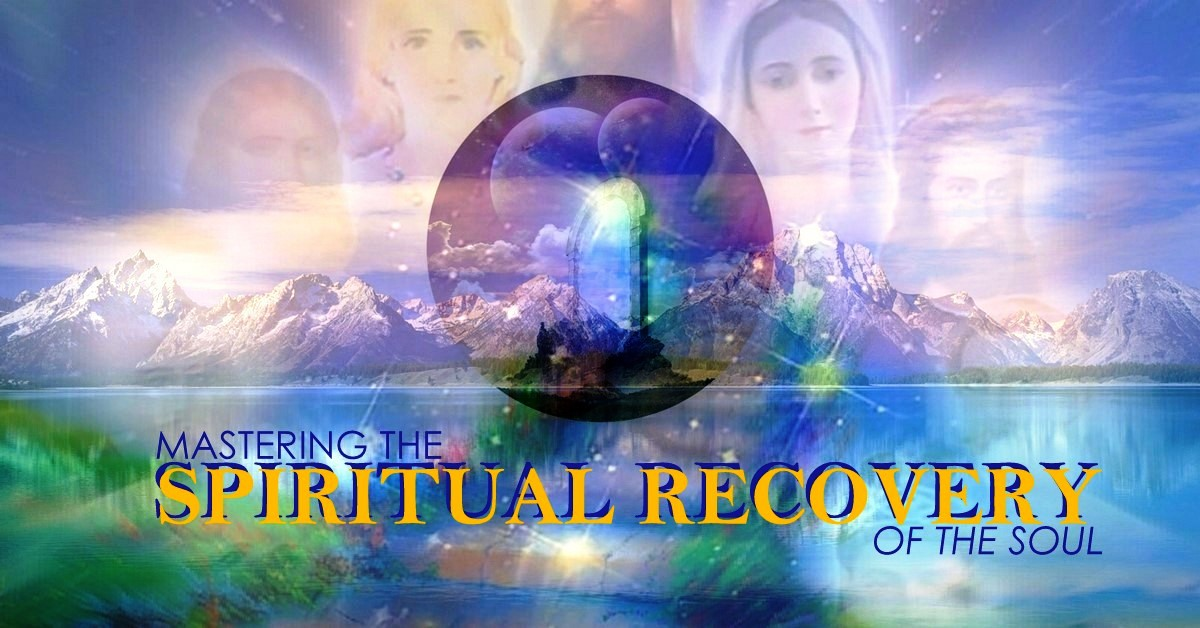 MASTERING SPIRITUAL RECOVERY