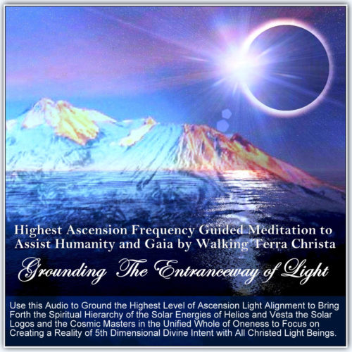 Ground higher Light Frequencies on Earth using this Ascension Audio Meditation by Walking Terra Christa